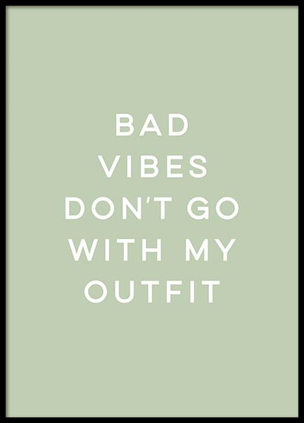 No Bad Vibes Poster