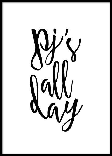 Pj's all day Poster in the group Posters & Prints / Sizes / 30x40cm | 11,8x15,7 at Desenio AB (2057)