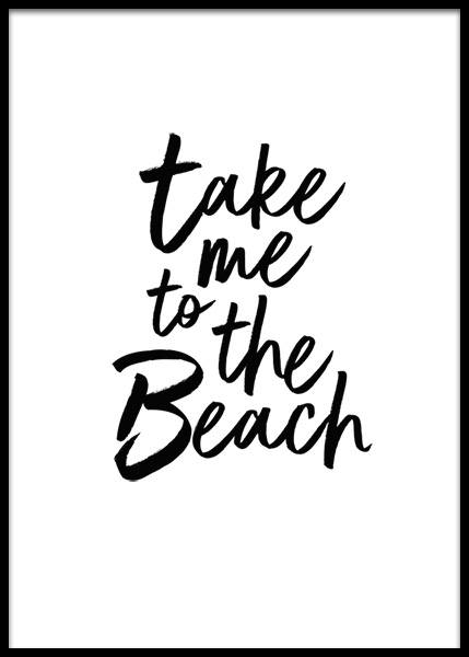 Take Me To The Beach  Poster in the group Posters & Prints / Text posters at Desenio AB (2253)