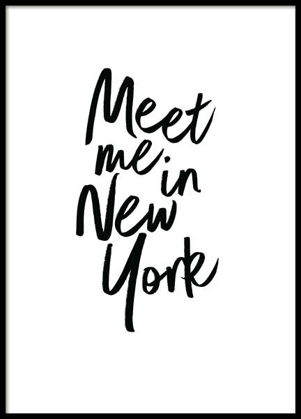 Meet Me In New York  Poster in the group Posters & Prints / Typography & quotes at Desenio AB (2254)