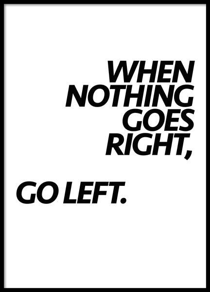 Go Left Poster in the group Posters & Prints / Typography & quotes at Desenio AB (2758)