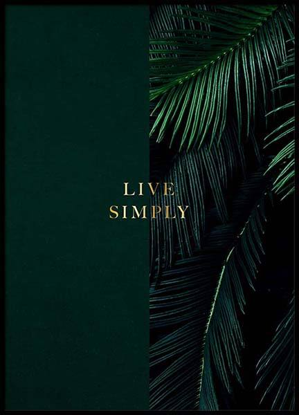 Green Live Simply Poster in the group Posters & Prints / Text posters at Desenio AB (2849)