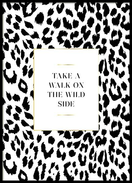 On The Wild Side Poster in the group Posters & Prints / Typography & quotes at Desenio AB (3181)
