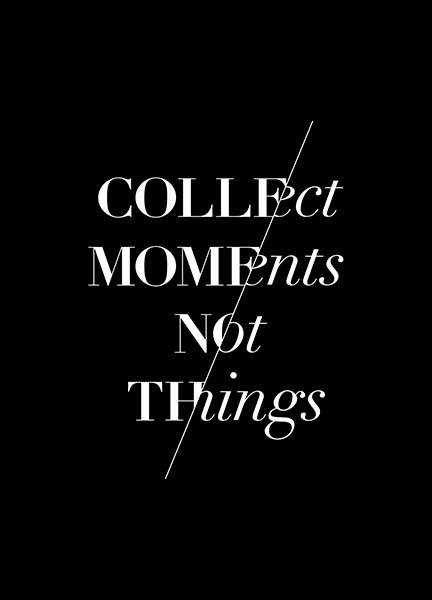 Collect Moments B&W Poster in the group Posters & Prints / Typography & quotes at Desenio AB (3404)