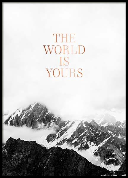 The World Is Yours Poster in the group Posters & Prints / Text posters at Desenio AB (3874)