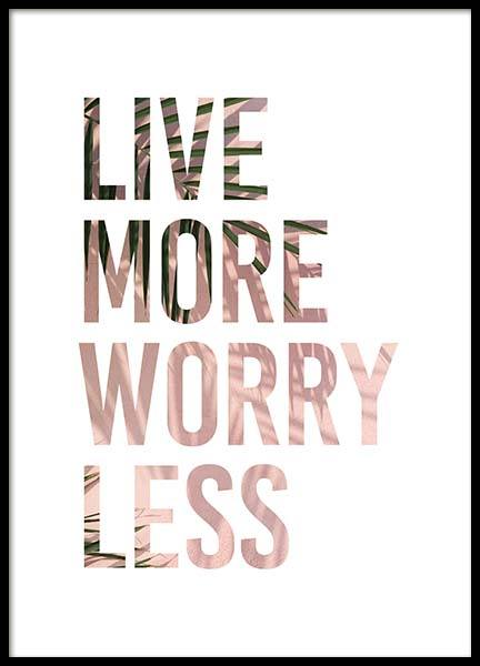 Live More Poster in the group Posters & Prints / Typography & quotes at Desenio AB (3875)
