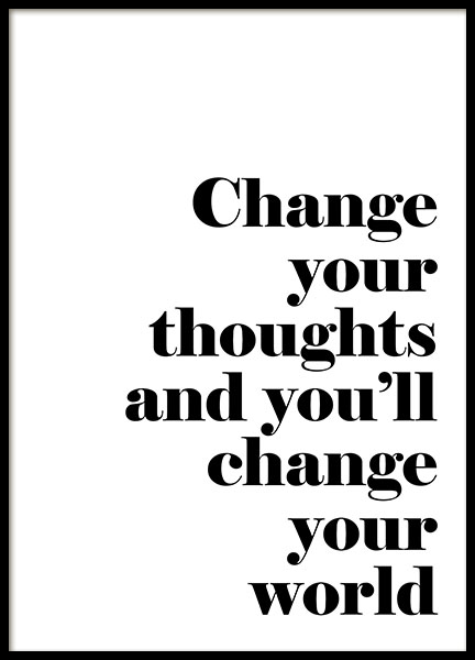 Change Your Thoughts, Posters
