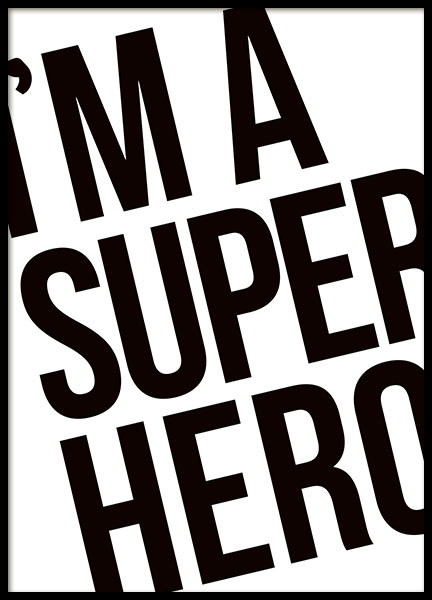 Poster with text about a superhero, prints online with text
