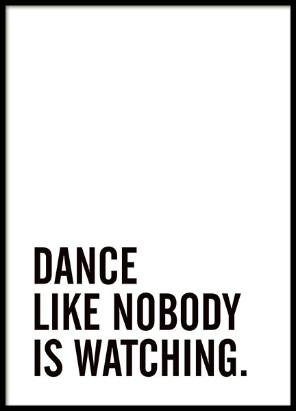 Typography poster with the message, dance like nobody