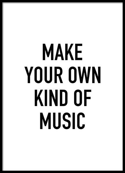 Make Your Own Kind Of Music Poster in the group Posters & Prints / Text posters at Desenio AB (8736)