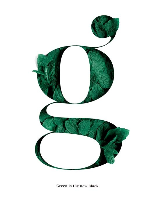 Green Is The New Black Poster / Text posters at Desenio AB (10137)