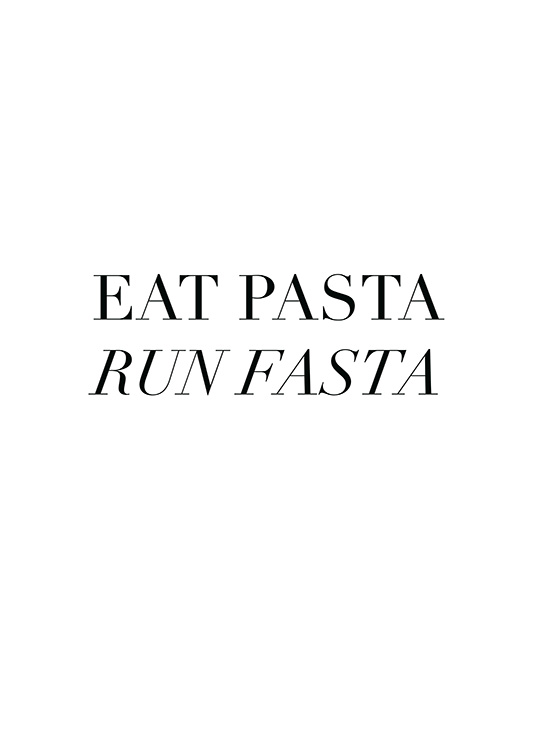Eat Pasta Poster / Text posters at Desenio AB (12250)