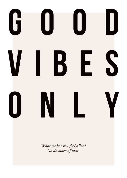 Good Vibes Only Poster / Text posters at Desenio AB (12873)