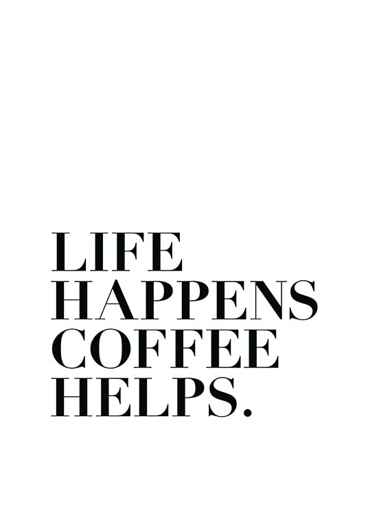 L Fe Happens Life Happens, Coffee H...