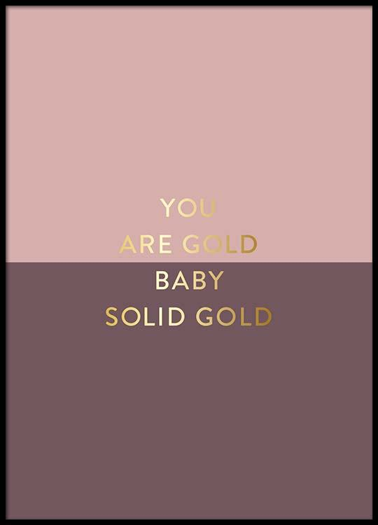 you are gold pink poster