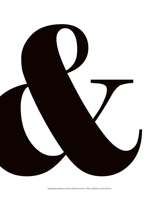 – Black and white typography print with a large ampersand and text underneath