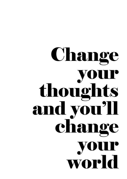 Change Your Thoughts, Posters / Black & white at Desenio AB (7488)