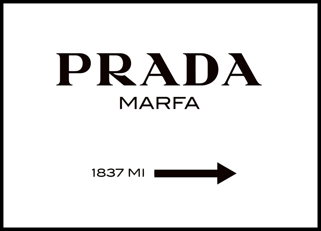 poster of a prada marfa sign in black and white gossip girl fashion print. Black Bedroom Furniture Sets. Home Design Ideas