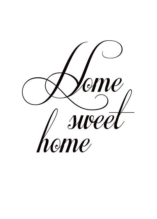 Home Sweet Home, Poster / Black & white at Desenio AB (7610)
