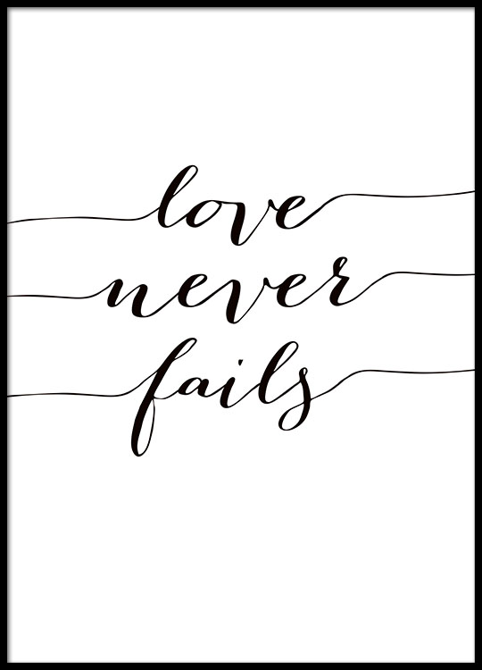 love never fails poster. Black Bedroom Furniture Sets. Home Design Ideas