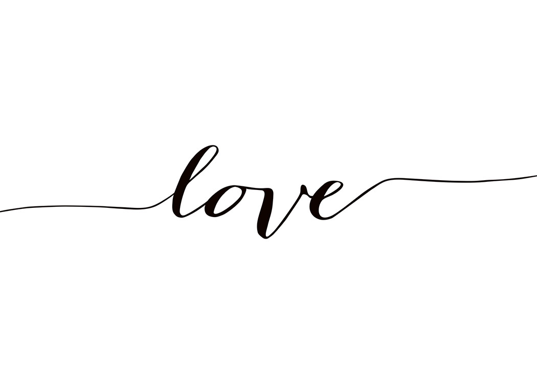 – Text print in black and white with the word Love