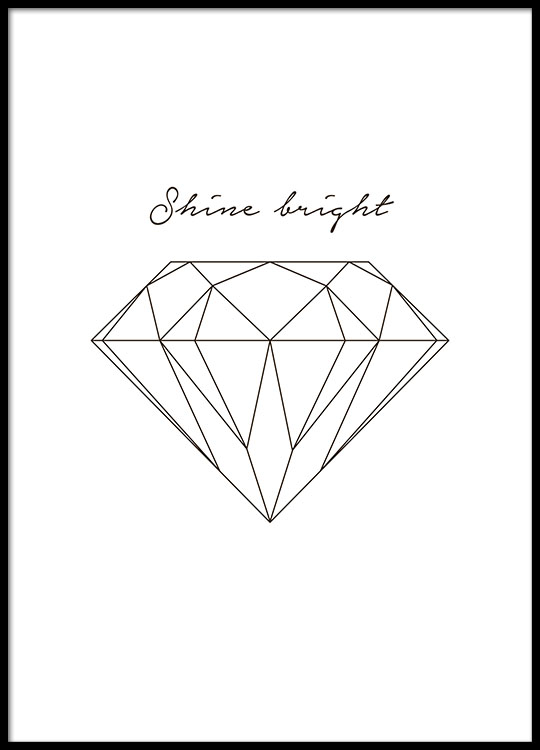 poster with diamond and text shine bright nice. Black Bedroom Furniture Sets. Home Design Ideas