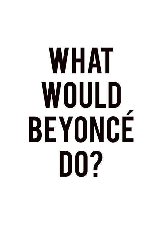 Beyonce, Poster / Text posters at Desenio AB (8249)