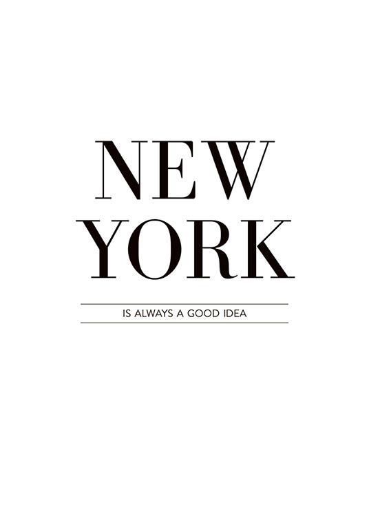 Typography poster/print, 'New York is always' | Black ... - photo#16
