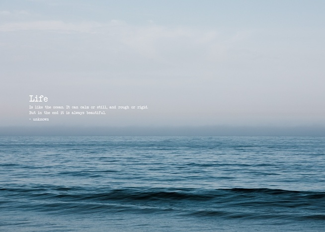 - Photograph of a blue ocean being still, with a quote on the left