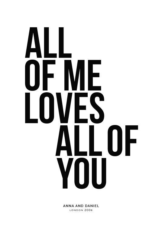All of Me Personal Poster / Personalized wall art at Desenio AB (pp0001)